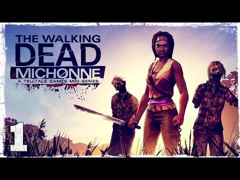 """Смотреть прохождение игры The Walking Dead: Michonne. #1: """"Mobjack""""."""