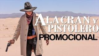 PROMOCIONAL-Alacrán y pistolero-27 de Julio