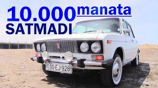 """Vaz 2106-ya 10.000 TƏKLİF GƏLDİ - """"Heçvaxt Satmaram"""""""