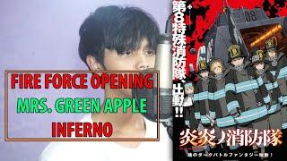FIRE FORCE | INFERNO / インフェルノ - Mrs. GREEN APPLE (cover) Kururu ver.