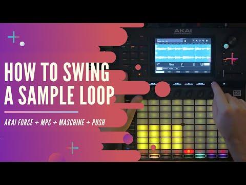 Akai Force | How to Swing a Sample Loop