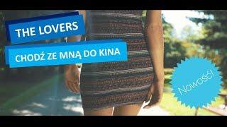 THE LOVERS - Chodź ze mną do kina (Official Video 2017)