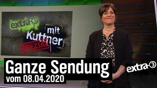 Extra 3 Spezial vom 08.04.2020 mit Sarah Kuttner