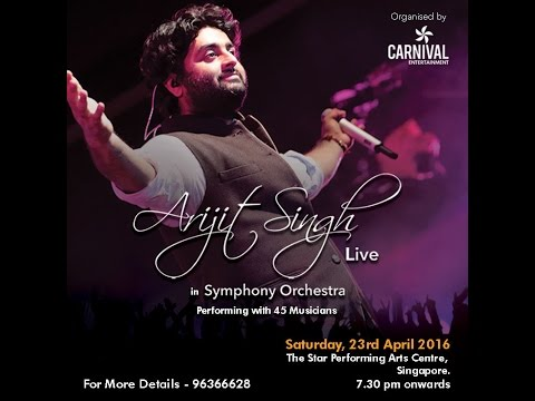 Jab Jab Tere paas -Arijit Singh Live in Symphony Orchestra Singapore 2016