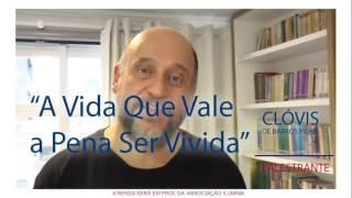 Palestra: A Vida Que Vale a Pena Ser Vivida, de Clóvis Barros Filho