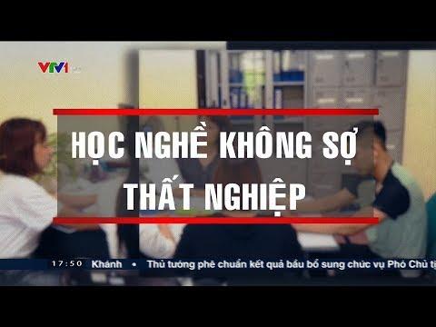 Học nghề - Không lo thất nghiệp | VTV24