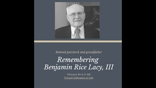 Benjamin Rice Lacy III Memorial Service