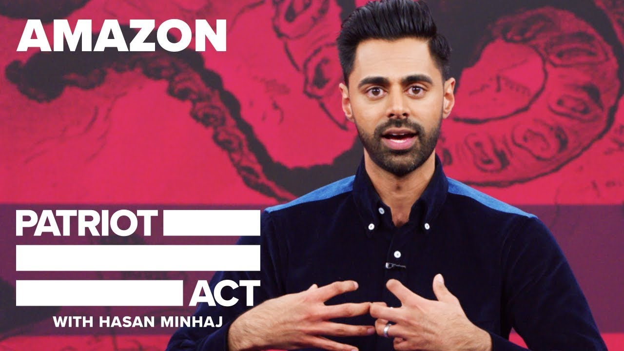 Amazon | Patriot Act with Hasan Minhaj | Netflix