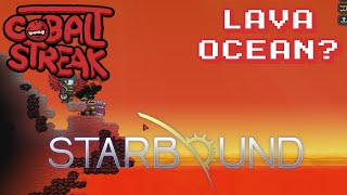 Starbound! #19 - Lava Ocean?! - Cobalt Streak