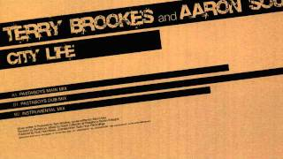 Terry Brookes And Aaron Soul -City Life- Pastaboys rmx