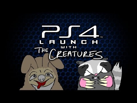 PS4 Launch with The Creatures!