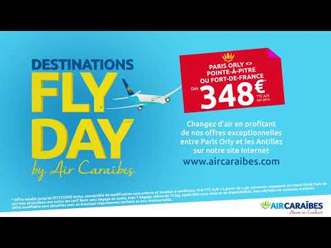 [ Vive la Fly Day d'Air Caraïbes  ]