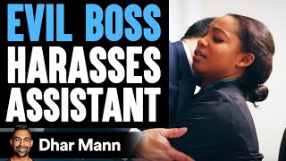 Boss Sexually Harasses Assistant What Happens Next Will Shock You | Dhar Mann
