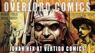 Jonah Hex At Vertigo Comics