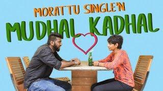 Morattu Single'n Mudhal Kadhal | Madras Central