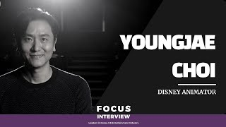 Focus Interview: Leaders in Korea- US Entertainment Industry (8) Youngjae Choi Disney animator