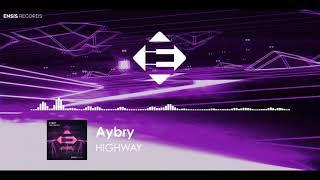 Aybry - Highway (Original Mix)