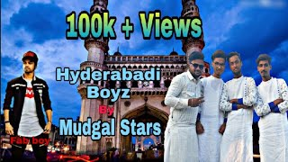 HYDERABADI BOYZ Rap Song | MUDGAL STARS |