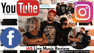 Did he Like Love Or Lose It? DJ Blade w: iAS Live Music Review Ep.16 S.5 Pt.3