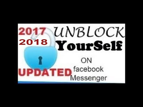how to unblock your self on facebook messenger easy working 100% 2017\2018