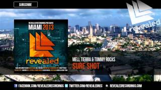 Mell Tierra & Tommy Rocks - Sure Shot (Original Mix) - OUT NOW