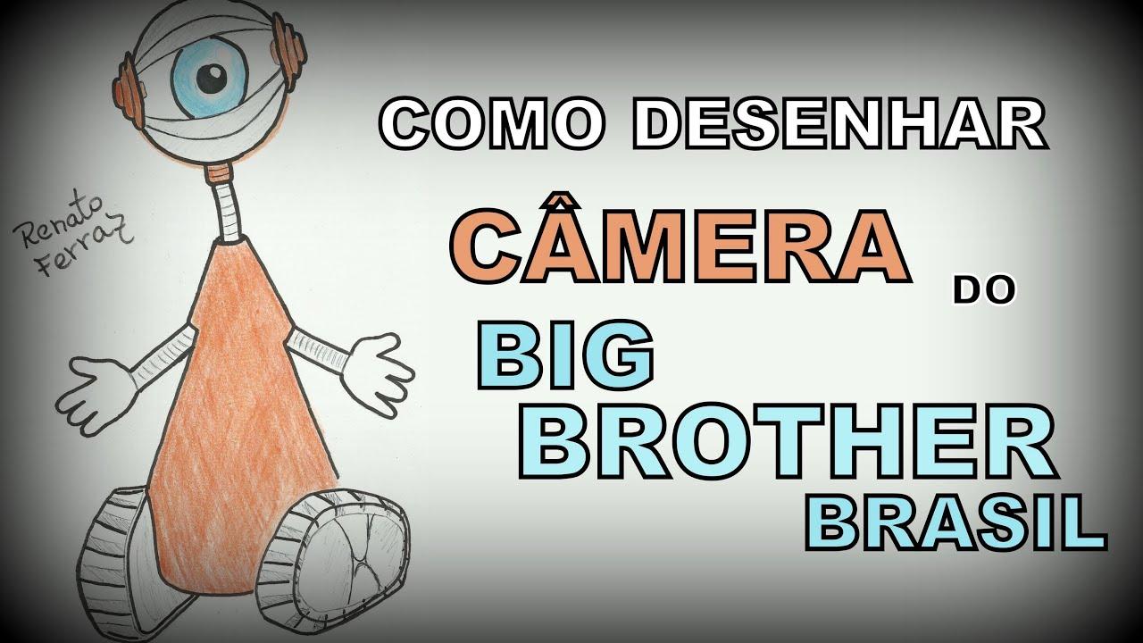 Favoritos Como desenhar CÂMERA DO BIG BROTHER BRASIL - YouTube SG84