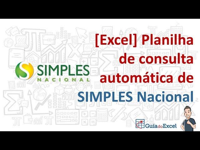 [Excel] Planilha de consulta automática do SIMPLES Nacional