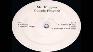 Mr fingers -  Never no more lonely