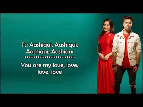Tu Aashiqui (Title Track) - Rahul Jain - OST Colors - Lyrical Video With Translation