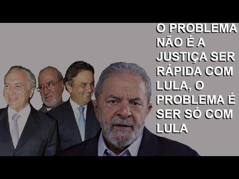O problema é a Justiça ser rápida SÓ com LULA