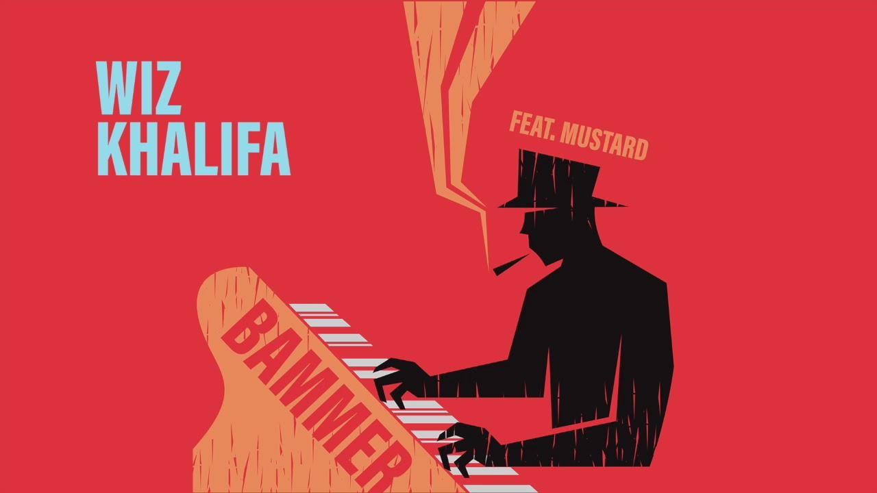 Wiz Khalifa-  Bammer [Official Audio]