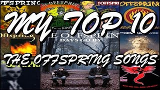 My Top 20 Offspring Songs