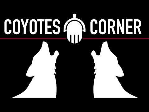 Coyotes Corner Podcast - Episode 52