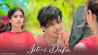 Jitni Dafa Dekhu Tujhe | Heart Touching Sad Love Story | Yasser Desai | Sad Song 2021 | Maahi Queen