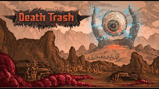 Death Trash - Post Apocalyptic Trashworld Action cRPG