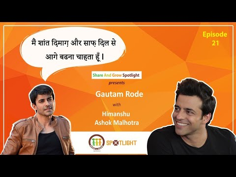 SAGspotlight E21 | मैं शांत दिमाग़ साफ़ दिल से आगे बड़ना चाहता हूँ | Gautam Rode| Himanshu Malhotra