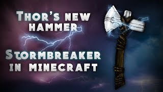 StormBreaker In Minecraft (Thor's New Hammer) *Infinity War*