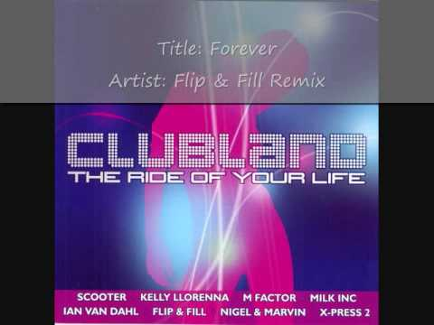 Clubland (2002) Cd 1 - Track 5 - Flip & Fill Remix - Trinity-X - Forever