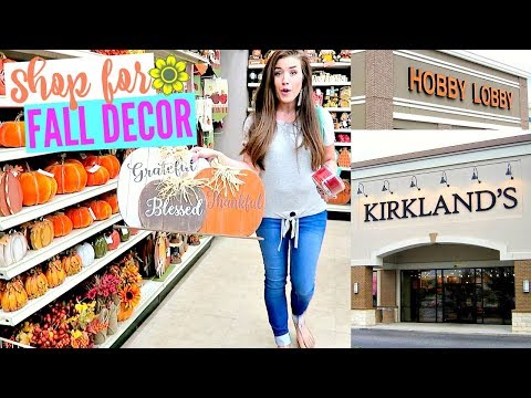 FALL SHOP WITH ME 2017 | Hobby Lobby, Kirklands & The Christmas Tree Shop