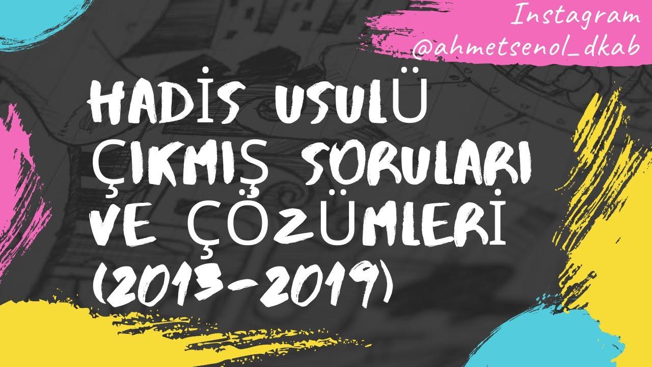 13) KPSS(ÖABT) DKAB/İHL HADİS USULÜ ÇIKMIŞ SINAV SORULARI VE ÇÖZÜMLERİ(2013-2019)- Ahmet ŞENOL