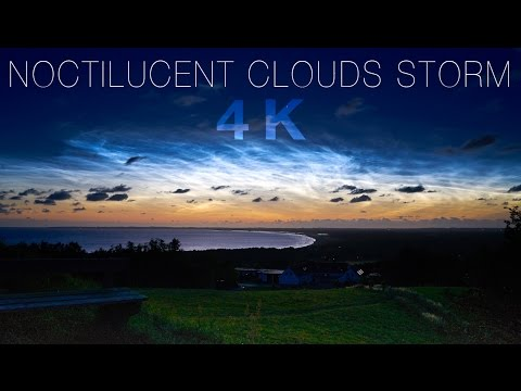 NOCTILUCENT CLOUDS STORM 4K - July 12-14th 2016, Denmark