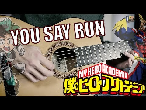 My Hero Academia - You Say Run Guitar Cover by 94Stones