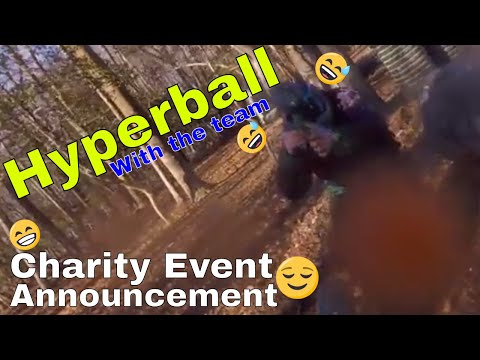 Hyperball  - Love playing up close - Charity Event Announcement
