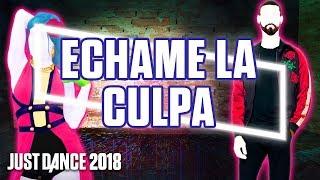Just Dance 2018: Échame La Culpa by Luis Fonsi & Demi Lovato   Fanmade Mashup Collab