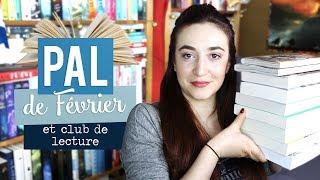 PAL DE FÉVRIER (et club de lecture) | Myriam 📖 Un Jour. Un Livre.
