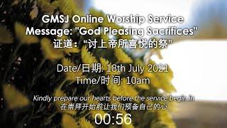 20210718 GMSJ Online Worship Service