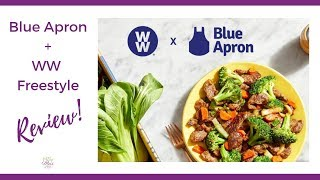 Blue Apron + WW Freestyle Complete Review Video