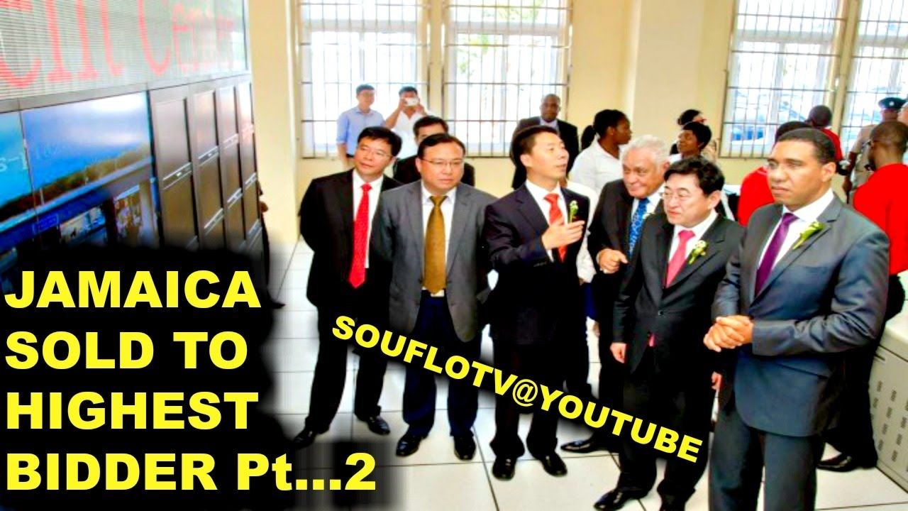 Jamaica Sold To The Highest Bidder (2017) Pt 2 Owned By China