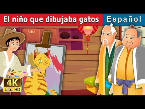 El Niño Que Dibujaba Gatos | The Boy Who Drew Cats Story | Cuentos De Hadas Españoles