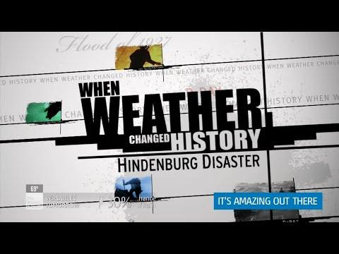 When Weather Changed History - Hindenburg